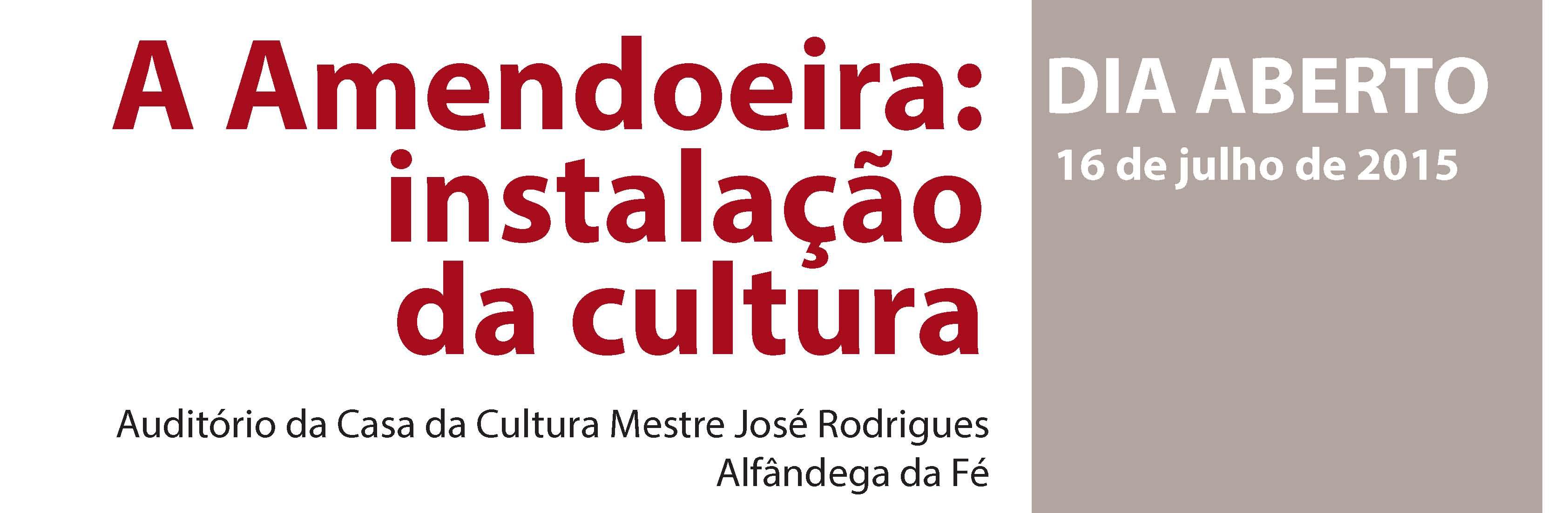 A Amendoeira instalação da cultura