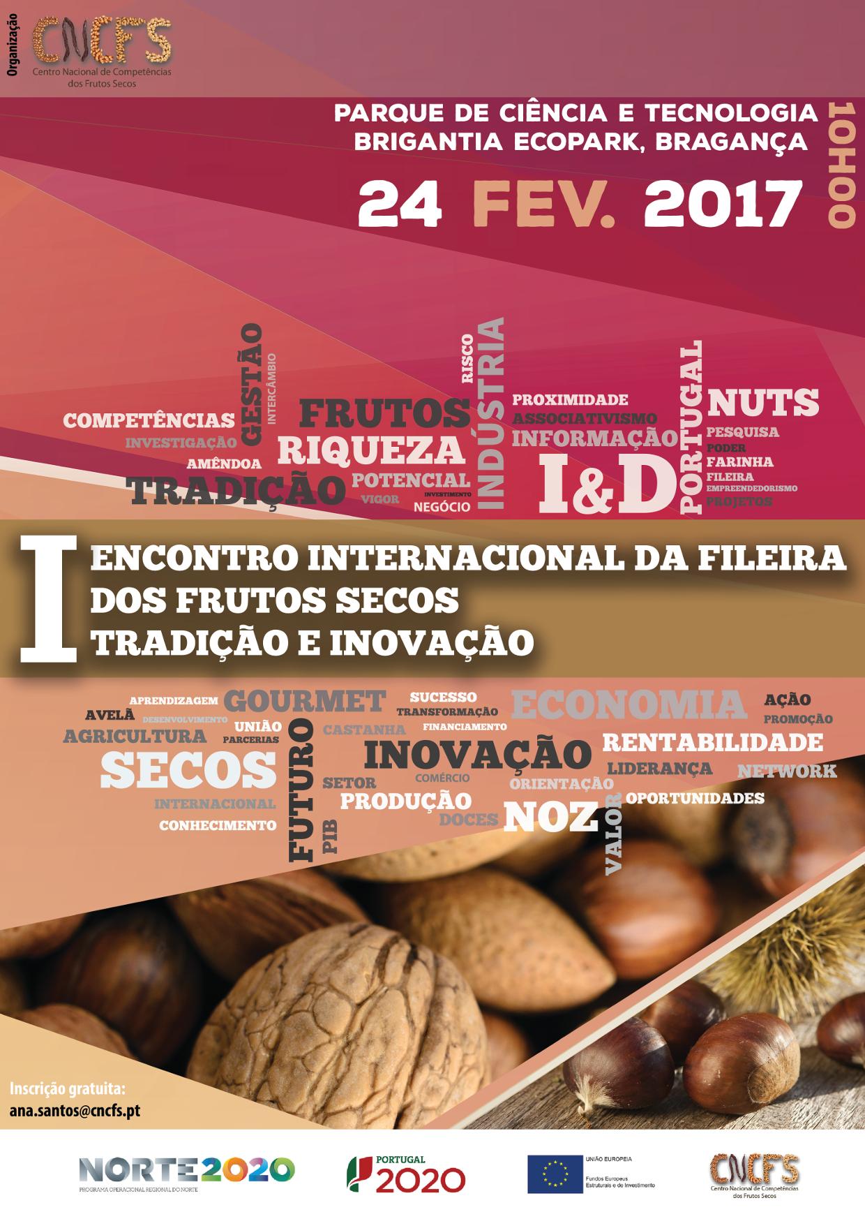 I Encontro Internacional da Fileira dos Frutos Secos: Tradição e Inovação