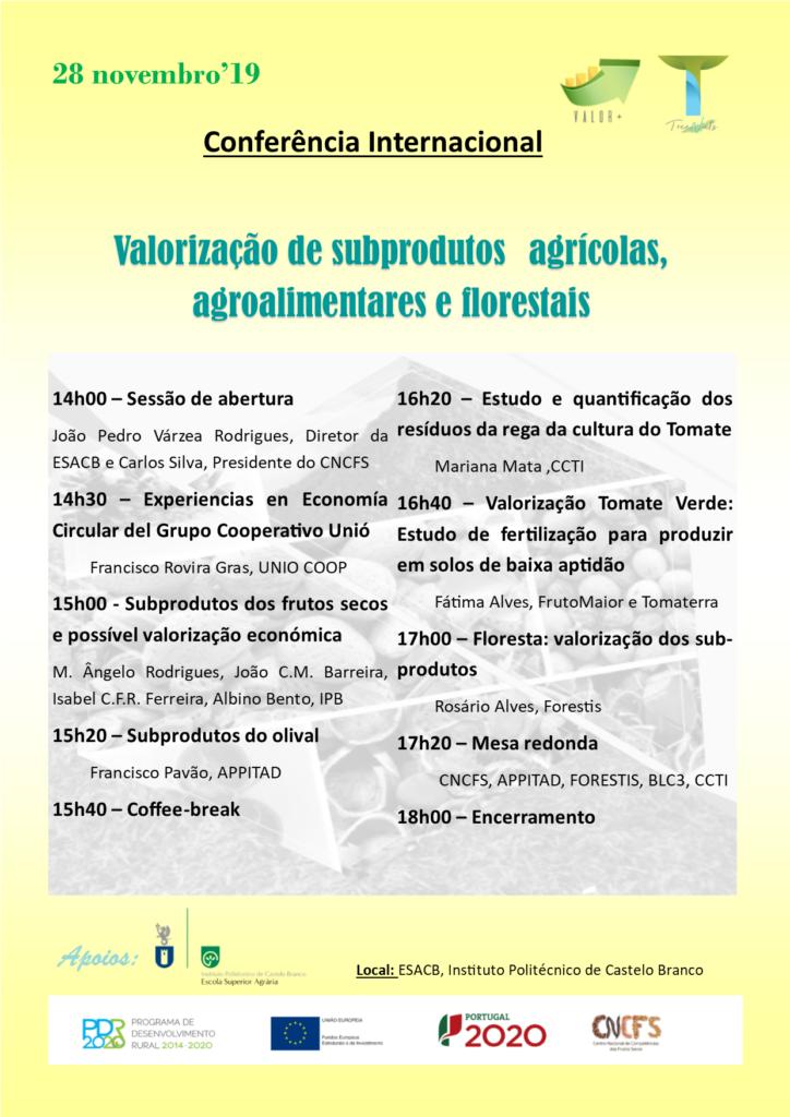 Conferência Internacional: Valorização de subprodutos agrícolas, agroalimentares e florestais.